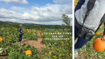 3 New Ways To Inspire Your Junior Photographer